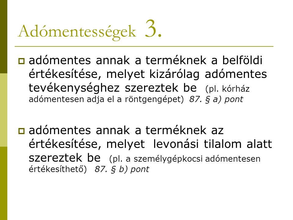 Adómentességek 3.