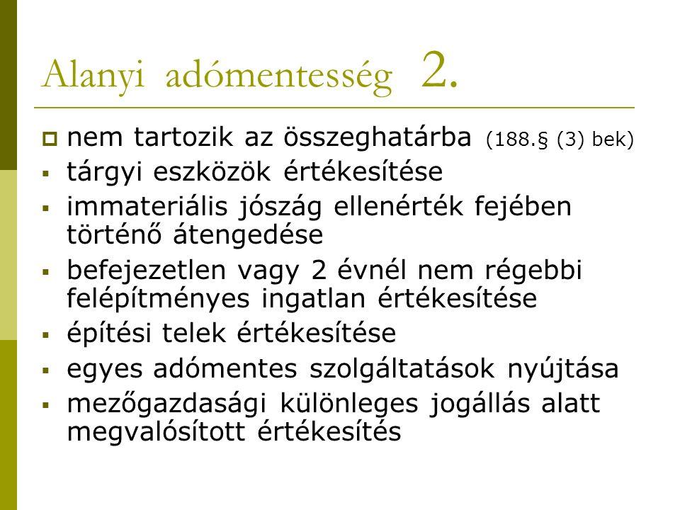 Alanyi adómentesség 2.