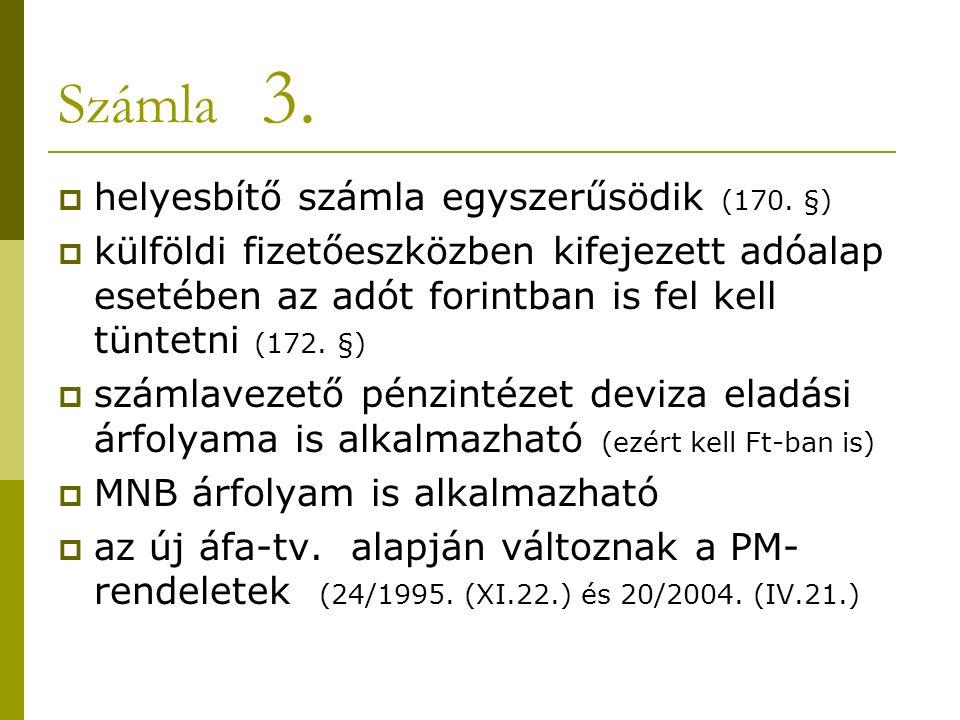 Számla 3.  helyesbítő számla egyszerűsödik (170.