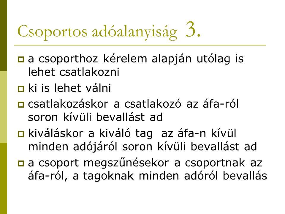 Csoportos adóalanyiság 3.