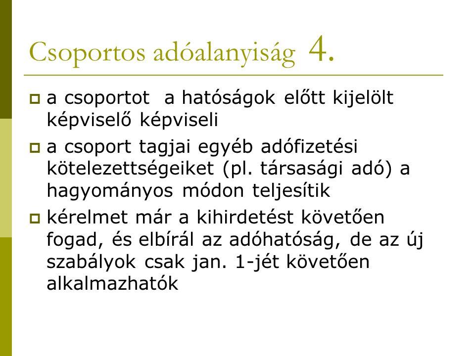Csoportos adóalanyiság 4.