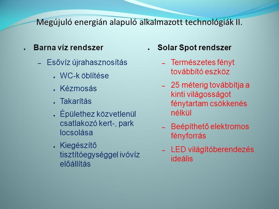 Megújuló energián alapuló alkalmazott technológiák II.