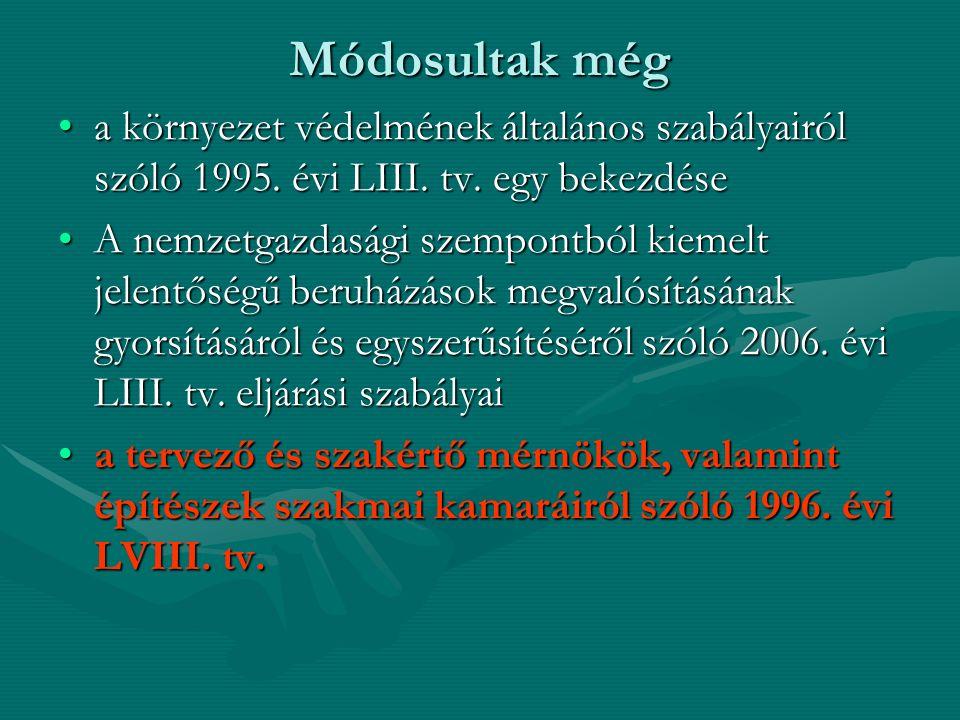 Az építési beruházások megvalósításának elősegítése érdekében egyes kormányrendeletek módosításáról szóló 196/2009.