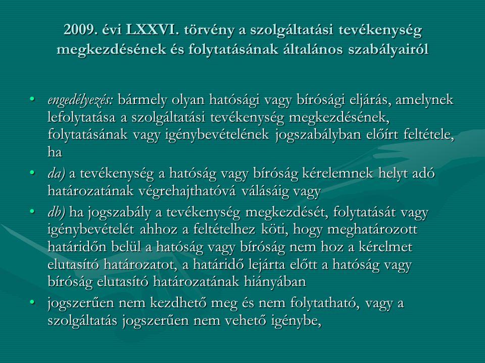2009. évi LXXVI.
