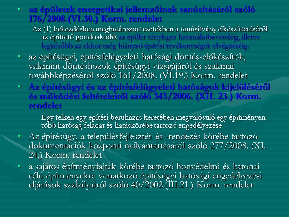 az alábbi új kormányrendeleteket tartalmazza 194/2009.