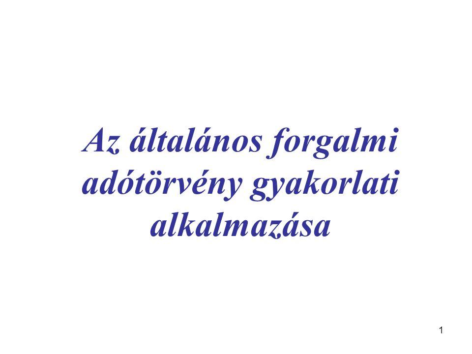 42 II.A fizetésre kötelezett személyének meghatározása Főszabály: ÁFA törvény 138.