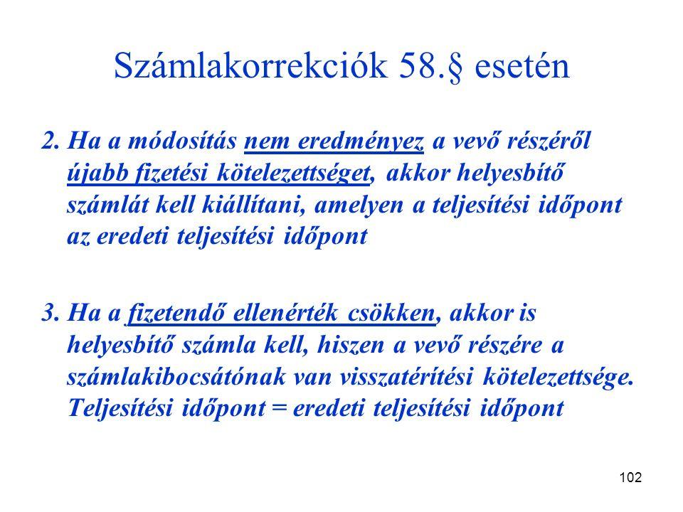 102 Számlakorrekciók 58.§ esetén 2.
