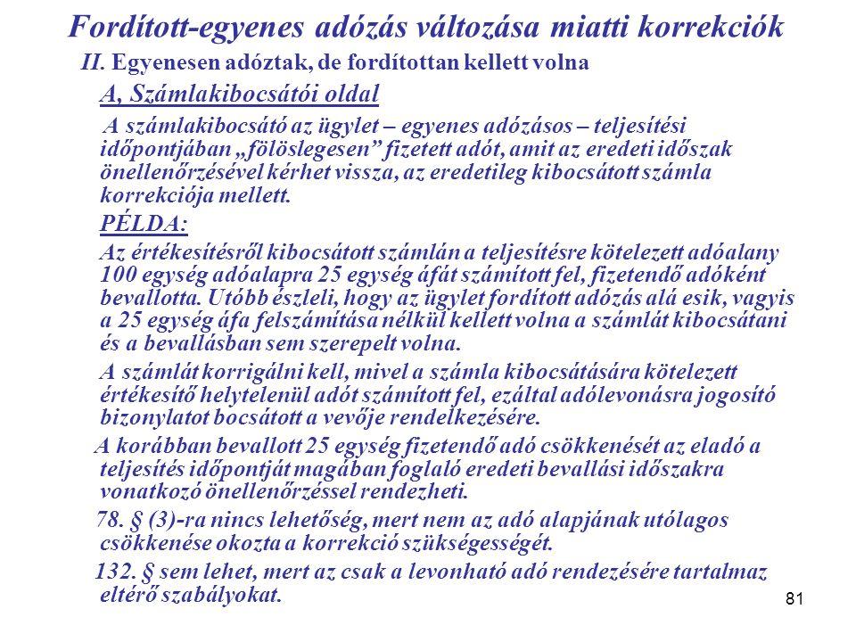 81 Fordított-egyenes adózás változása miatti korrekciók II.