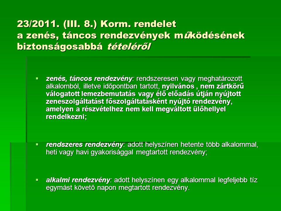 23/2011. (III. 8.) Korm.