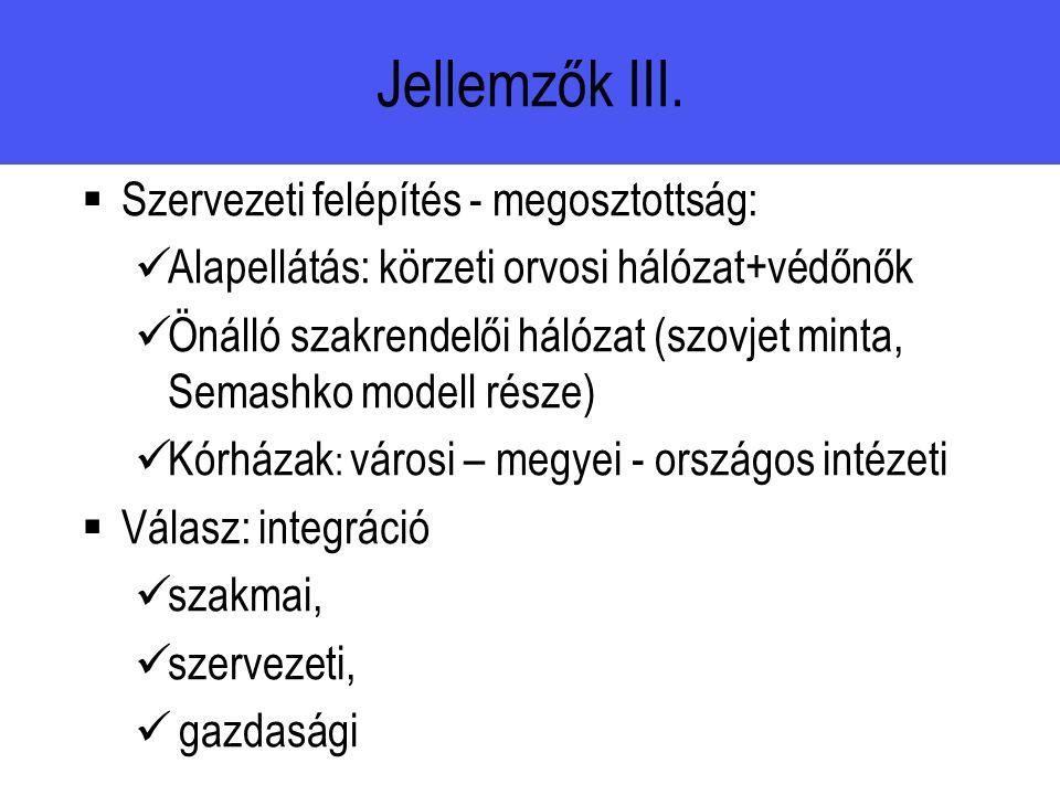 Jellemzők III.