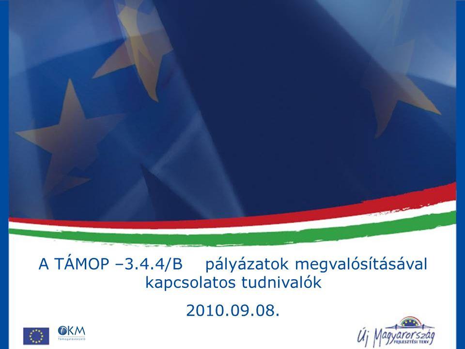 Tartalmi változások bejelentési lehetőségei A támogatási szerződés a Kedvezményezett kérésére az alábbi módokon változhat: Szerződésmódosítás Változás bejelentés