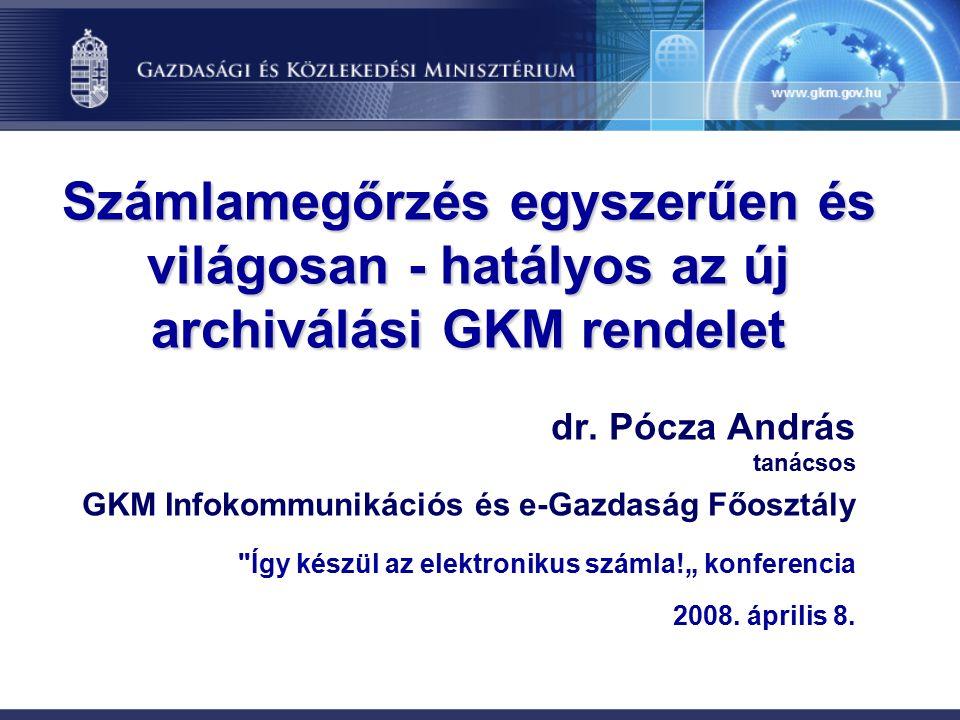 Számlamegőrzés egyszerűen és világosan - hatályos az új archiválási GKM rendelet dr.