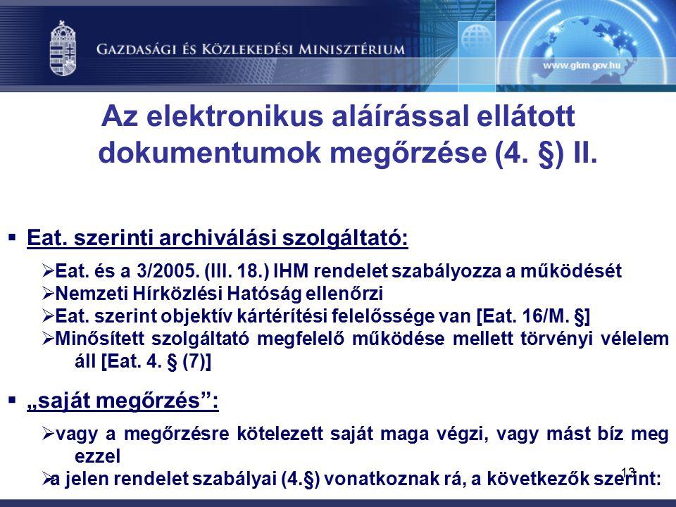 13 Az elektronikus aláírással ellátott dokumentumok megőrzése (4.