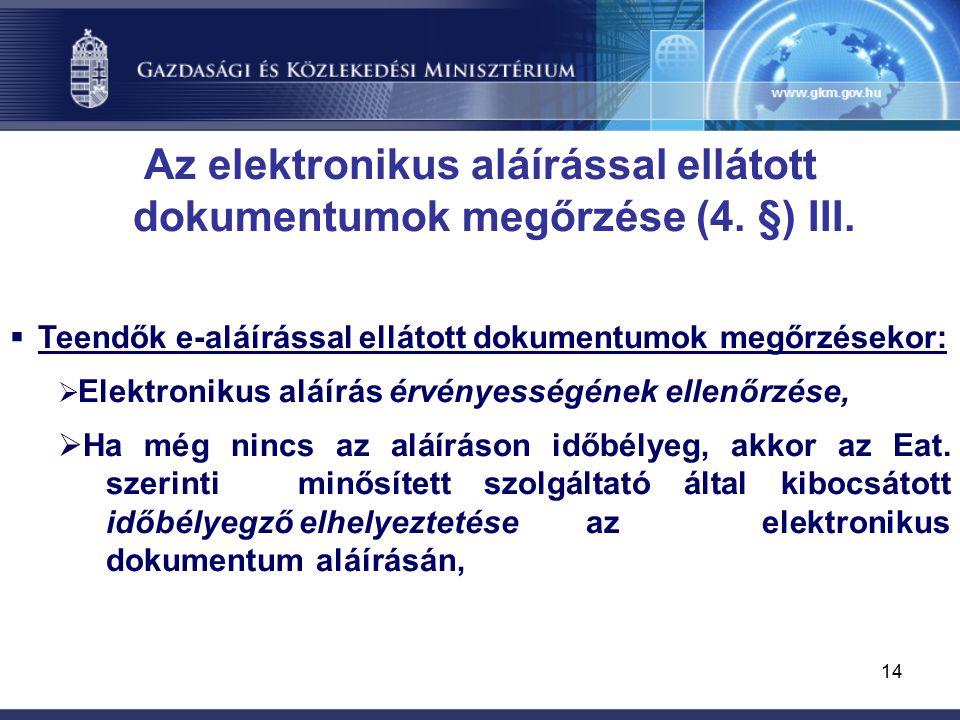 14 Az elektronikus aláírással ellátott dokumentumok megőrzése (4.