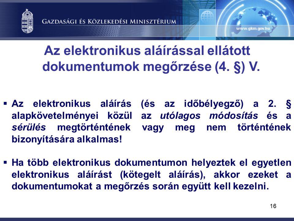 16 Az elektronikus aláírással ellátott dokumentumok megőrzése (4.