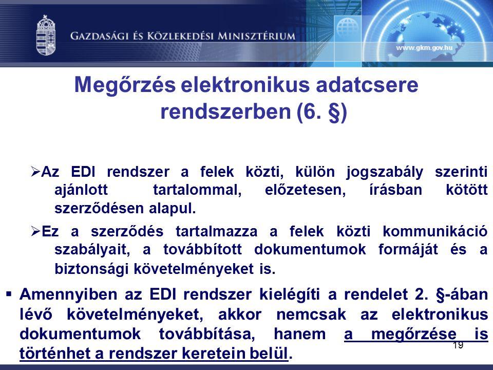 19 Megőrzés elektronikus adatcsere rendszerben (6.