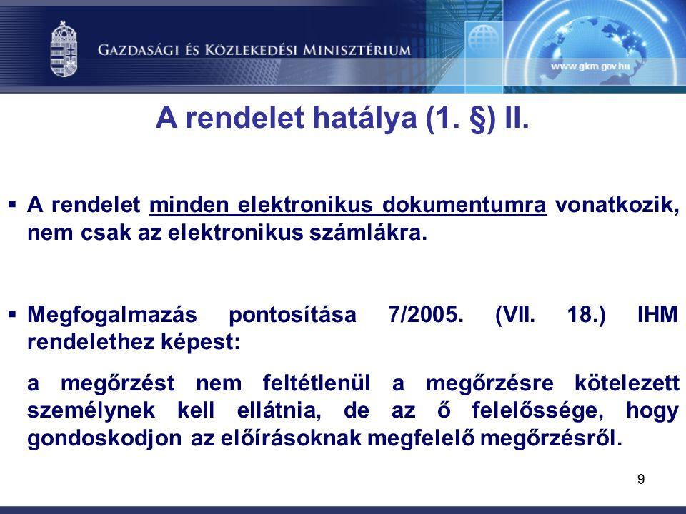 9 A rendelet hatálya (1. §) II.