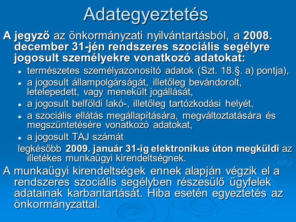 Adategyeztetés A jegyző az önkormányzati nyilvántartásból, a 2008.