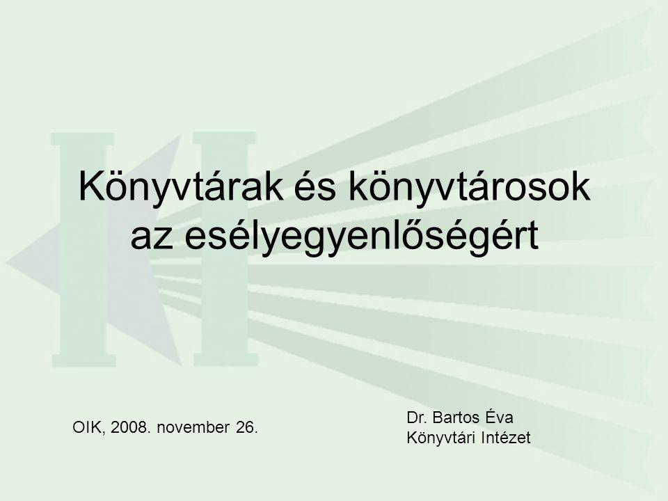 Oktatási és Kulturális Minisztérium PORTÁL- Program 2008-2013 Jövőkép: A könyvtári rendszer egésze alkalmas a nyilvánosságra hozott információnak, felhalmozott tudásnak, valamint műveltségnek a mindenki számára, a lakóhelytől és településtípustól független, egyenlő esélyű hozzáférhetővé tételére, elősegítve ezzel a különböző területek versenyképességét, növelve az esélyegyenlőséget, és segítve a leszakadó térségek és csoportok felzárkózását.