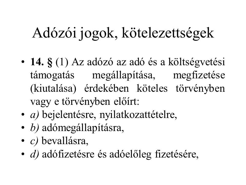 Adózói jogok, kötelezettségek 14.