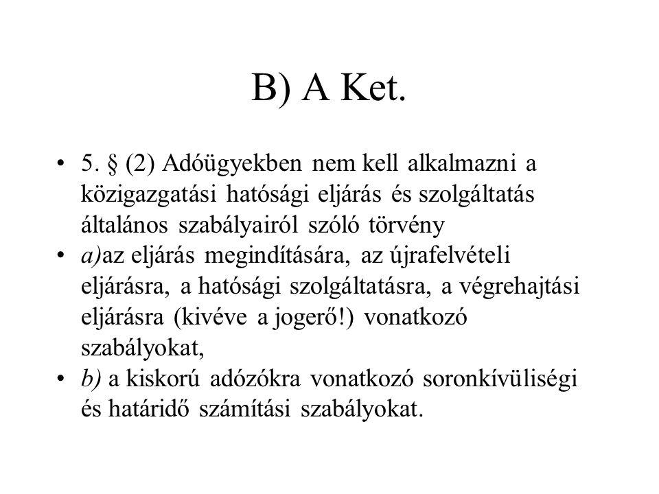 B) A Ket. 5.