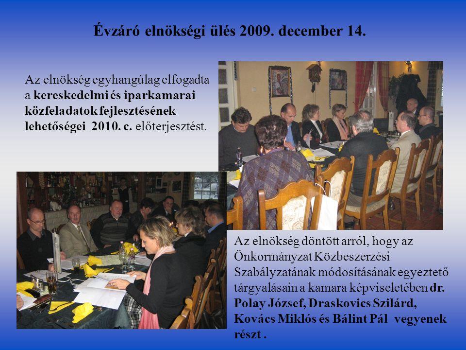 Évzáró elnökségi ülés 2009.december 14.
