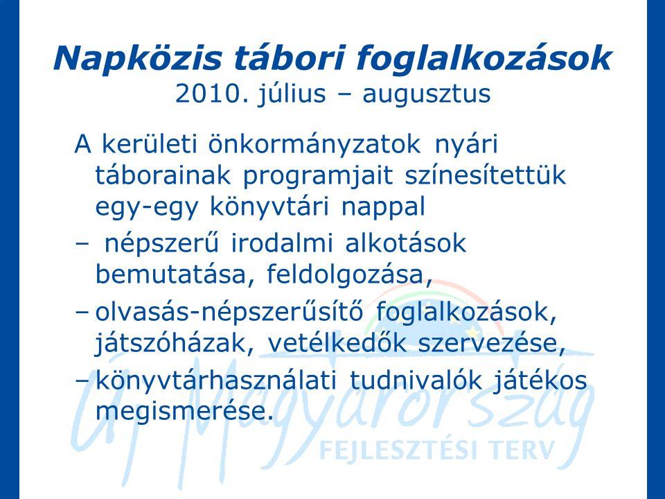 Napközis tábori foglalkozások 2010.