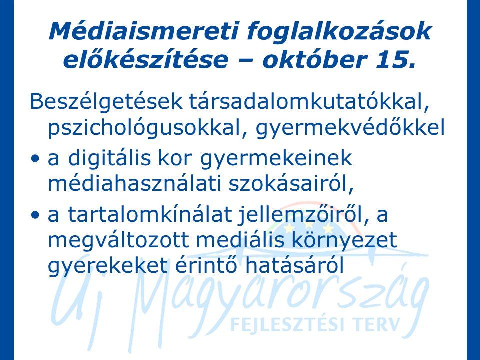 Médiaismereti foglalkozások előkészítése – október 15.