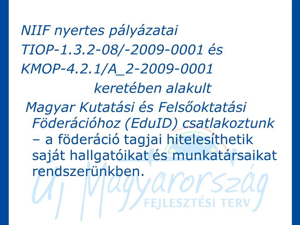 NIIF nyertes pályázatai TIOP-1.3.2-08/-2009-0001 és KMOP-4.2.1/A_2-2009-0001 keretében alakult Magyar Kutatási és Felsőoktatási Föderációhoz (EduID) csatlakoztunk – a föderáció tagjai hitelesíthetik saját hallgatóikat és munkatársaikat rendszerünkben.