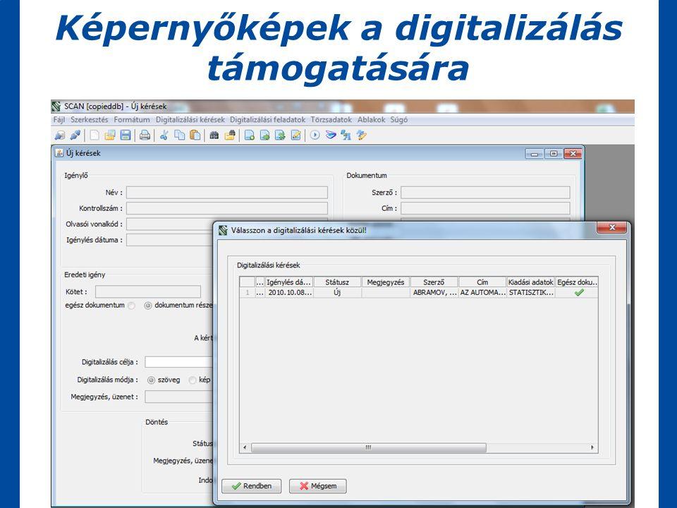 Képernyőképek a digitalizálás támogatására