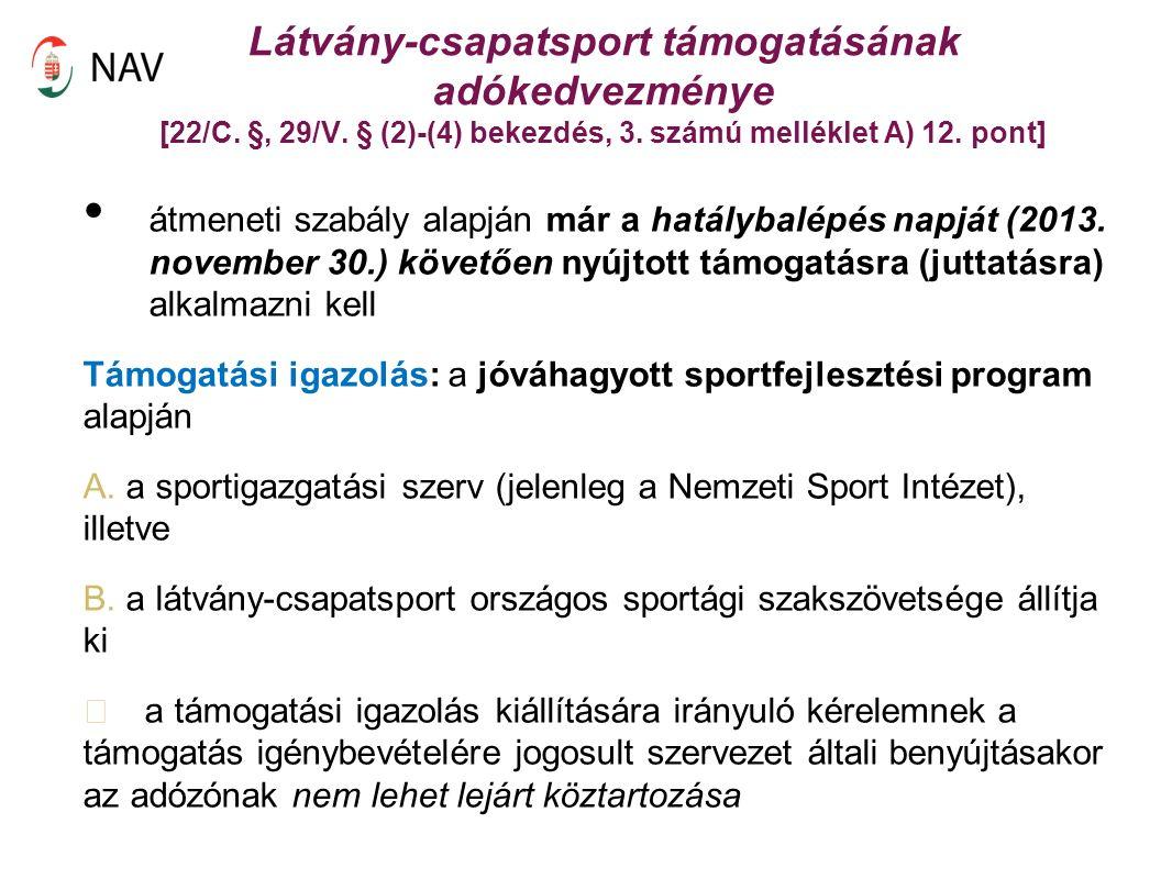 Látvány-csapatsport támogatásának adókedvezménye [22/C.