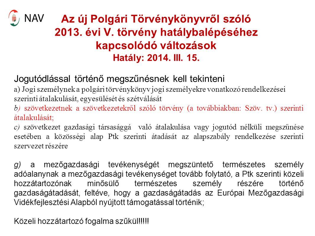 Az új Polgári Törvénykönyvről szóló 2013. évi V.