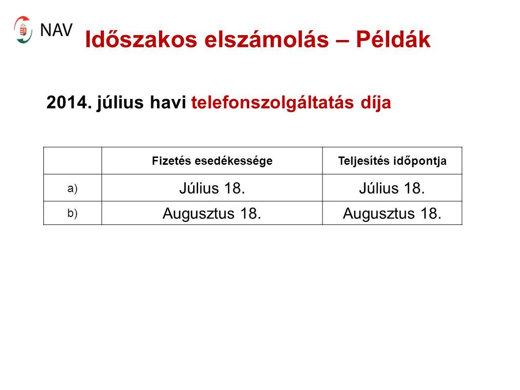 Időszakos elszámolás – Példák 2014.