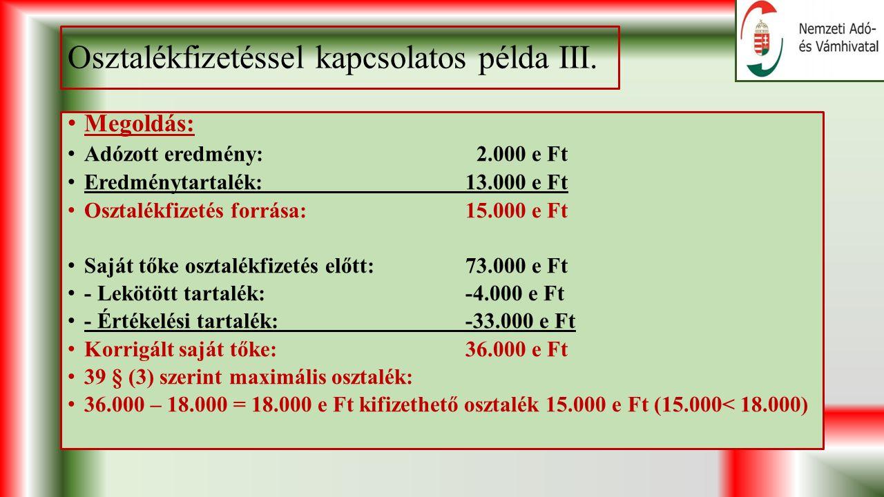 Osztalékfizetéssel kapcsolatos példa III.