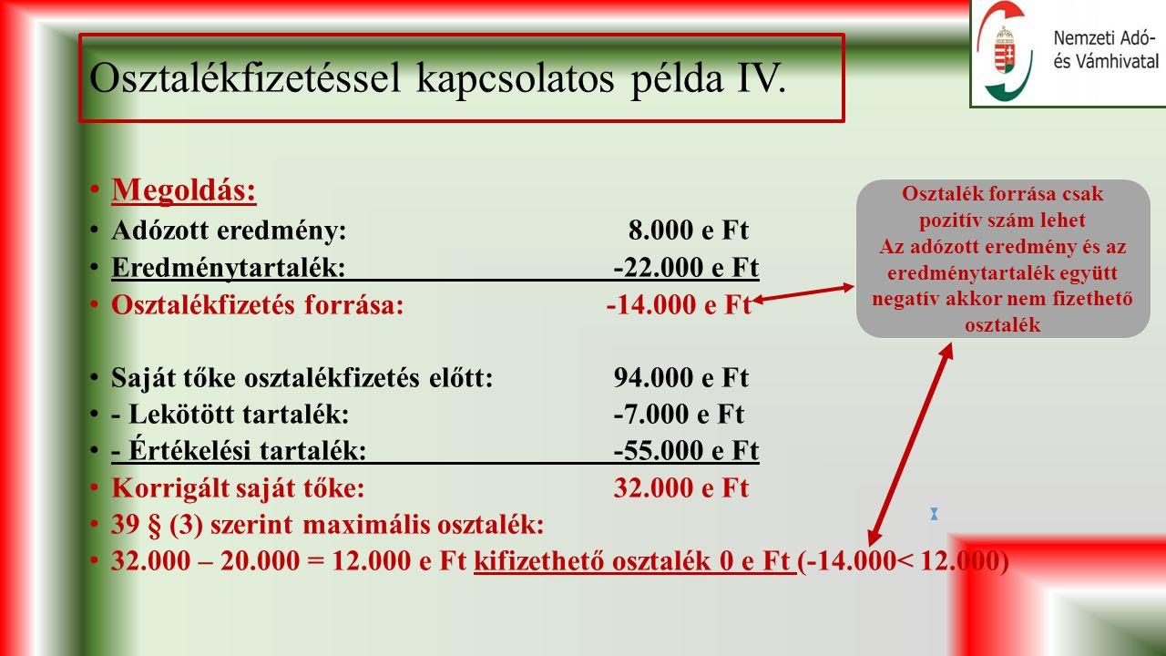 Osztalékfizetéssel kapcsolatos példa IV.