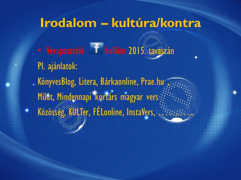 Irodalom – kultúra/kontra Versposztoló hullám 2015.