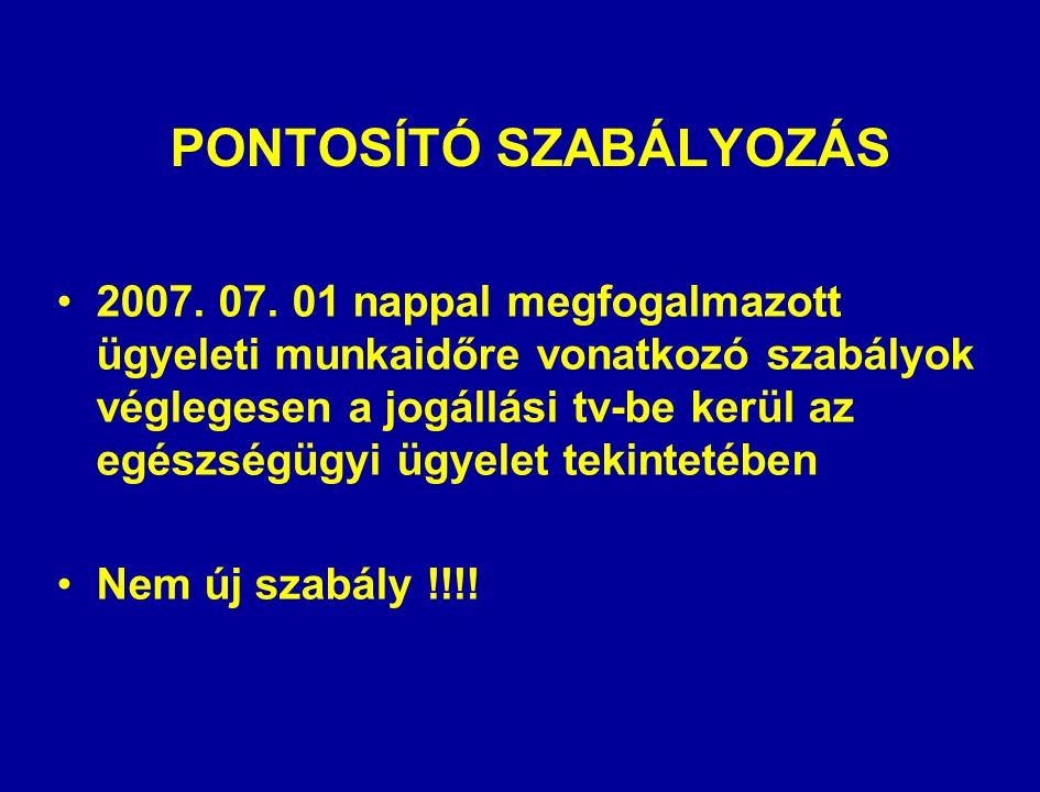 PONTOSÍTÓ SZABÁLYOZÁS 2007. 07.