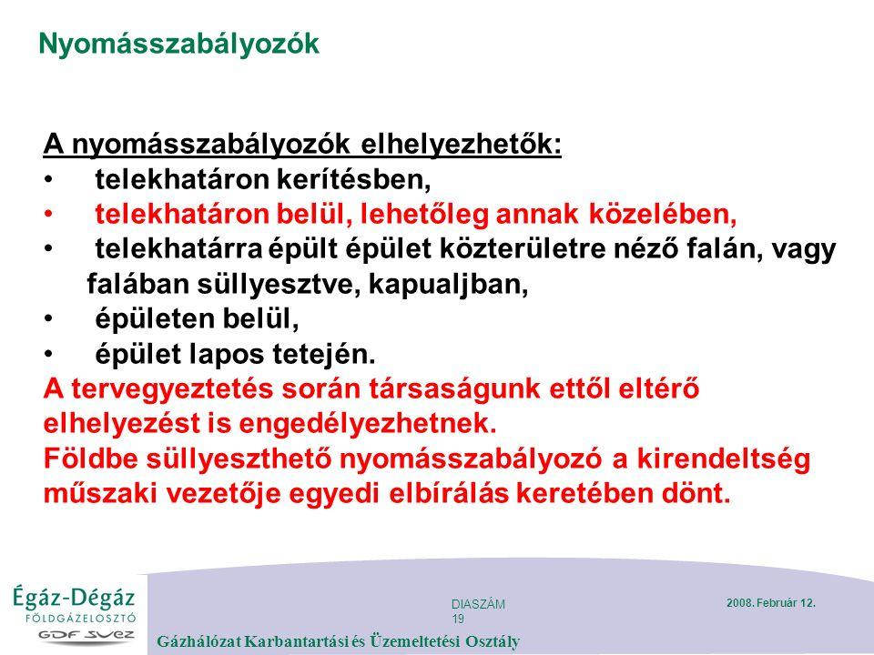 DIASZÁM 19 Gázhálózat Karbantartási és Üzemeltetési Osztály 2008.