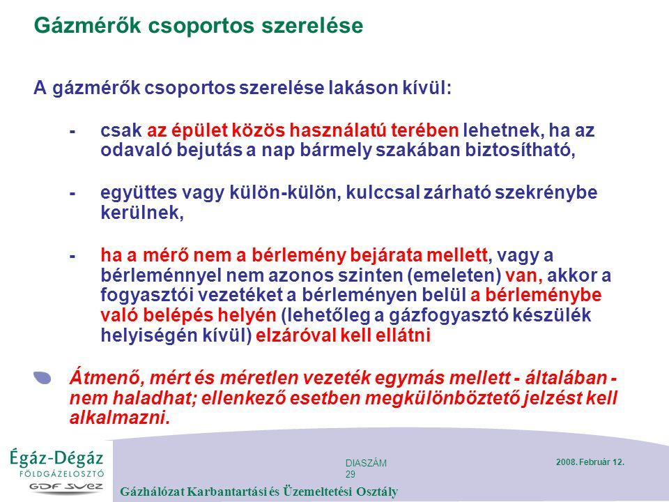 DIASZÁM 29 Gázhálózat Karbantartási és Üzemeltetési Osztály 2008.