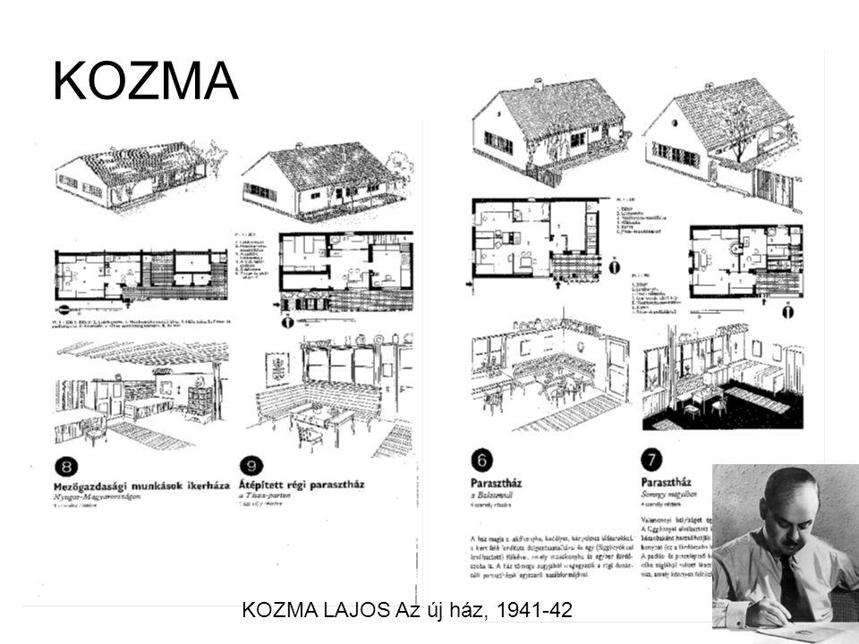 KOZMA KOZMA LAJOS Az új ház, 1941-42