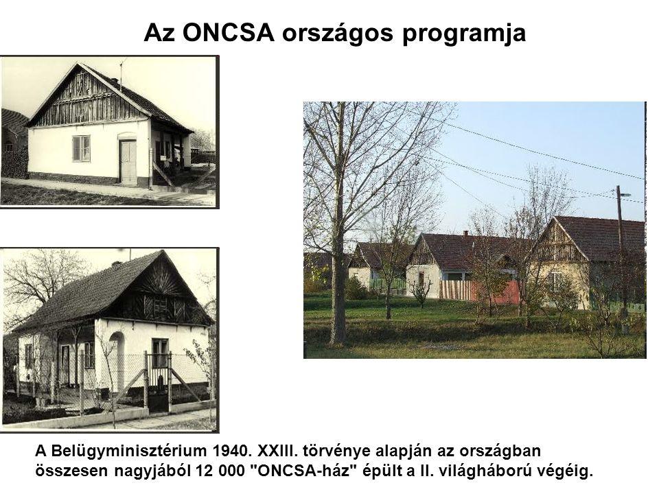 Az ONCSA országos programja A Belügyminisztérium 1940.