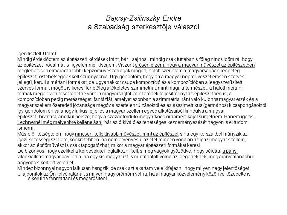 Bajcsy-Zsilinszky Endre a Szabadság szerkesztője válaszol Igen tisztelt Uram.