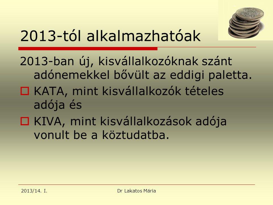2013/14.I.Dr Lakatos Mária KATA szabályok  2013.