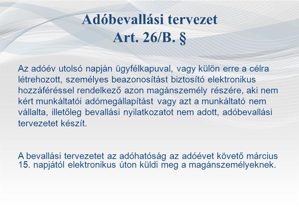 Adóbevallási tervezet Art. 26/B.