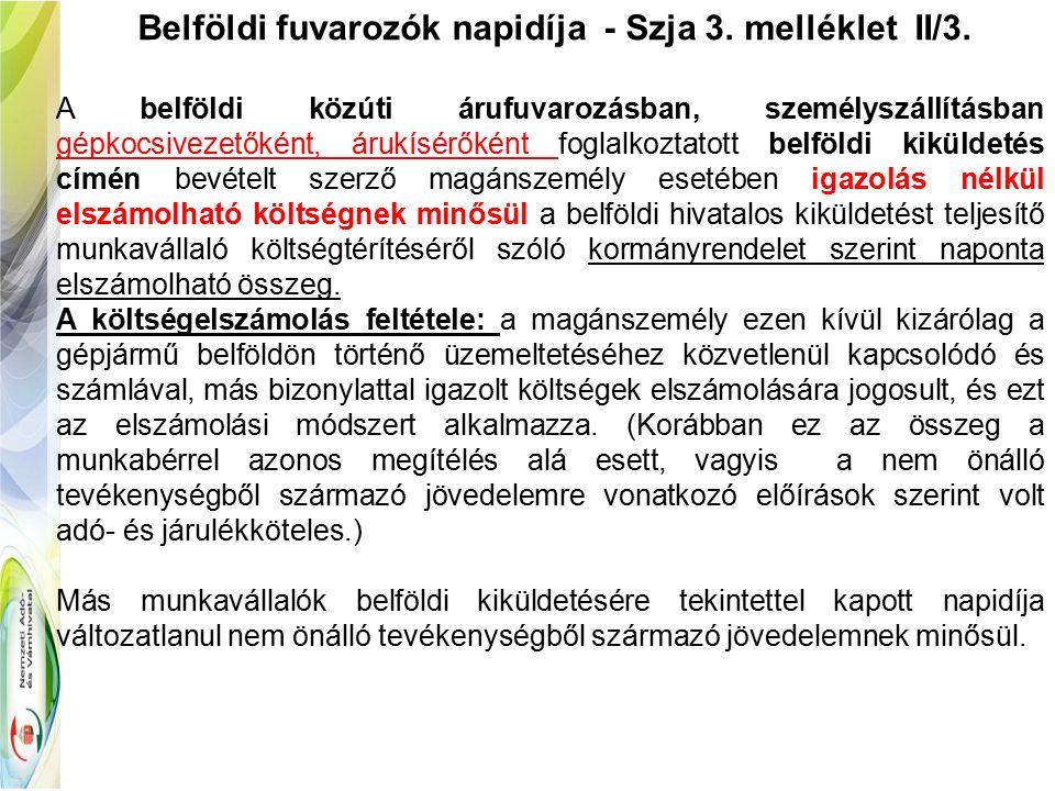 Belföldi fuvarozók napidíja - Szja 3. melléklet II/3.
