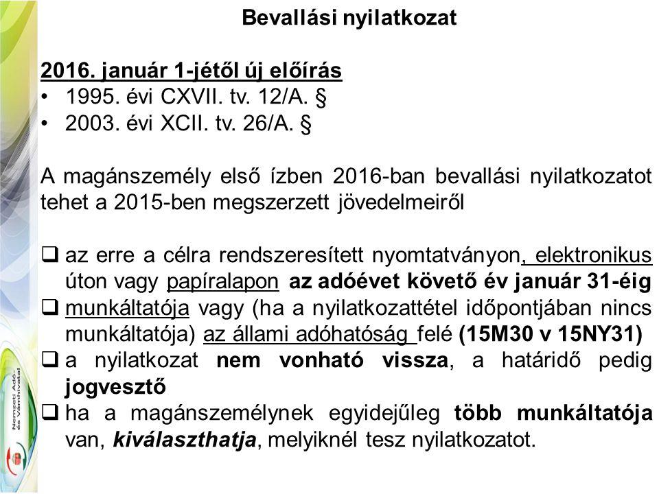 Bevallási nyilatkozat 2016. január 1-jétől új előírás 1995.