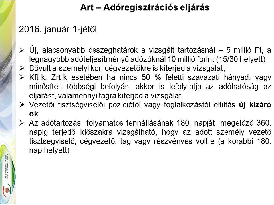 Art – Adóregisztrációs eljárás 2016.