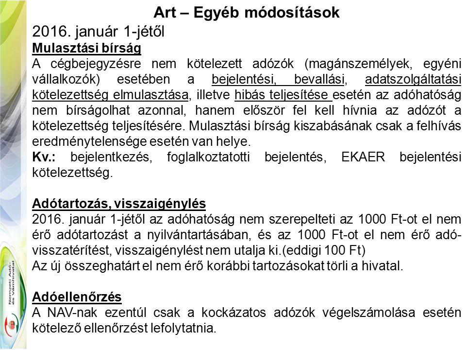 Art – Egyéb módosítások 2016.