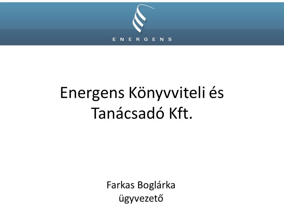 Energens Könyvviteli és Tanácsadó Kft. Farkas Boglárka ügyvezető