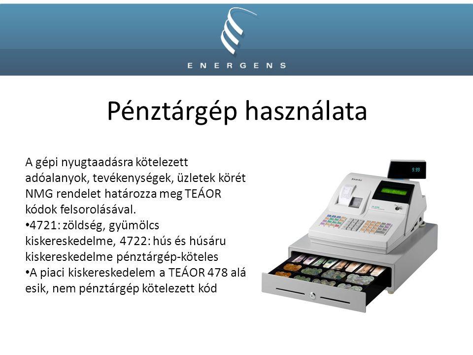 Pénztárgép használata A gépi nyugtaadásra kötelezett adóalanyok, tevékenységek, üzletek körét NMG rendelet határozza meg TEÁOR kódok felsorolásával.
